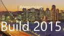 Microsoft, Build, Entwicklerkonferenz, Build 2015