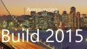 Microsoft, Build, Entwicklerkonferenz, Build 2015