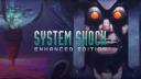 Spiel, Shooter, System Shock, System Shock: Enhanced Edition