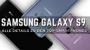 Samsung Galaxy, WinFuture exklusiv, Samsung Galaxy S9, Galaxy S9, Samsung Galaxy S9 Plus, S9