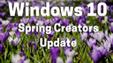 Microsoft, Betriebssystem, Windows 10, Update, Redstone 4, Spring Creators Update, Windows 10 Spring Creators Update, Version 1803, Frühling, RS4, Windows 10 Redstone 4, Spring Update, Spring