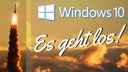 Microsoft, Betriebssystem, Windows 10, Launch, Es geht los