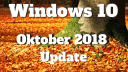 Microsoft, Betriebssystem, Windows 10, Windows, Redstone 5, Windows 10 Oktober Update, Oktober