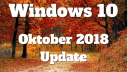 Microsoft, Betriebssystem, Windows, Windows 10, Update, Redstone 5, Windows 10 Oktober Update, Oktober, Oktober-Update