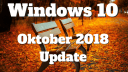 Microsoft, Betriebssystem, Windows 10, Windows, Redstone 5, Windows 10 Oktober Update, Oktober-Update