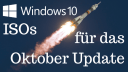Windows 10, Iso, 1809, ESD, Oktober Update