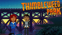Adventure, Epic Games Store, Epic Store, Thimbleweed Park, Terrible Toybox