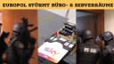 Server, Polizei, Streamingportal, Razzia, Serverfarm, Europol, Verhaftet, RAID
