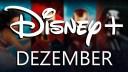 Streaming, Tv, Fernsehen, Filme, Serien, Disney+, Dezember 2020