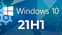 Windows 10, Windows Update, 21H1, Windows 10 21H1, Microsoft Windows, Microsoft Windows 10, Windows 10 2021 Update