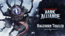 Dark Alliance - Gameplay-Trailer stellt den Bossgegner Hagedorn vor