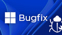 Fehler, Bug, Bugfix, Bugs bugs bugs, Error, Windows 11 Fehler, Windows 11 Bugs Bugs Bugs, Windows 11 Troubleshoot, Windows 11 Bug