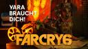 Far Cry 6: Neuer Überblicks-Trailer zeigt, was Yara zu bieten hat