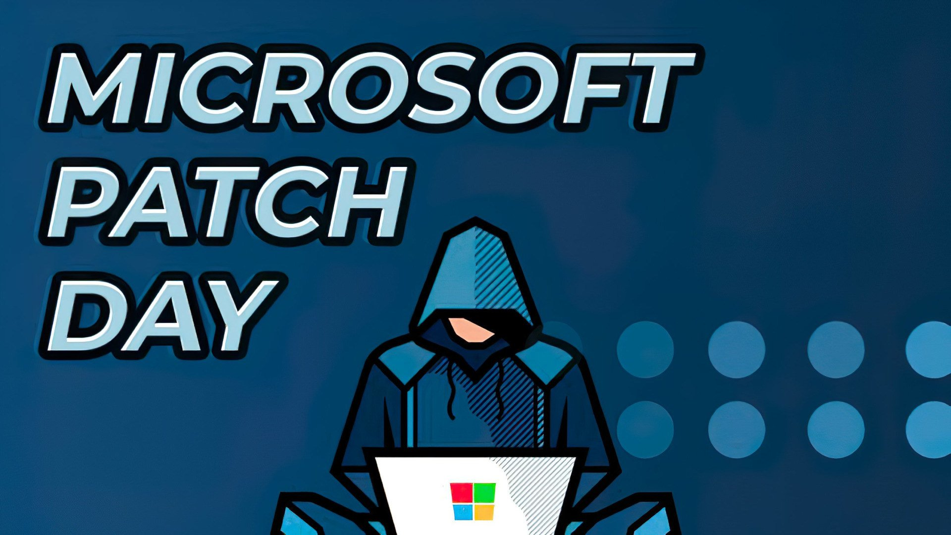 Microsoft, Windows, Hacker, Patch Day, Microsoft Patch Day