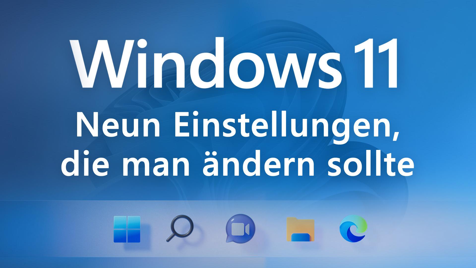 Microsoft, Betriebssystem, Windows 11, Einstellungen, Faq, Tipps, Tricks