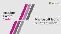 BUILD 2018: Microsoft Entwicklerkonferenz ab 17.30 Uhr im Livestream