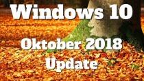 Windows 10 Oktober 2018 Update: Auslieferung startet nach Bug erneut