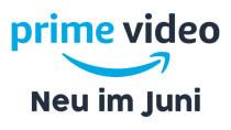 Amazon Prime Video: Das sind die neuen Serien und Filme im Juni