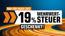 Nur für 3 Tage: Media Markt & Saturn mit neuem 19%-MwSt.-Rabatt