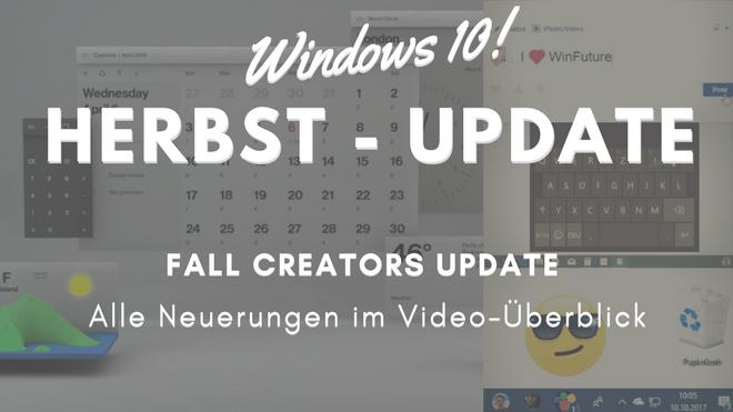 Windows 10: Video-Rundgang durch das Fall Creators Update