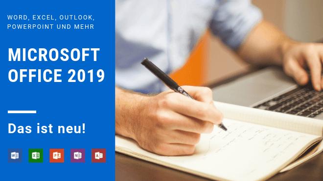 Die Neuerungen in Office 2019