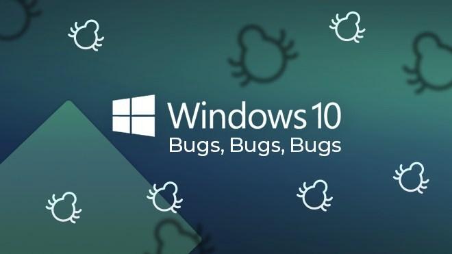 Microsoft, Betriebssystem, Windows 10, Update, Fehler, Bug, Bugs, Windows 10 bugs, Windows 10 Bug, Windows 10 Fehler, Windows 10 Update, Bugs bugs bugs